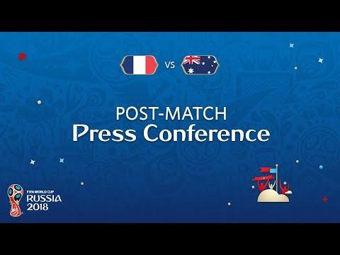 FIFA World Cup™ 2018: France v. Australia - Post Match Press Conference
