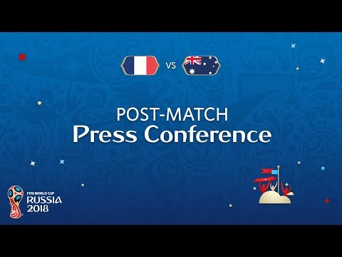 FIFA World Cup™ 2018: France V. Australia - Post Match Press Conference