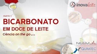 Bicarbonato em doce de leite parte 1 - Ciência on the go...