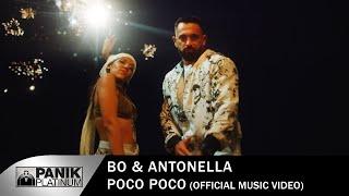 Bo & Antonella - Poco Poco - Official Music Video