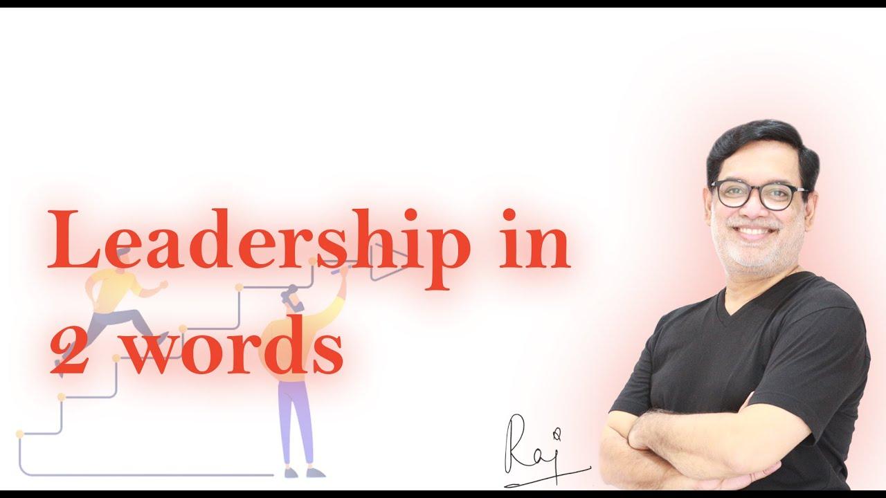 Leadership in 2 words