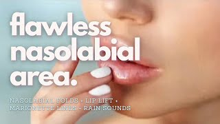 Get Rid of Marionette Lines + Lip and Cheek Lift - Gentle Rain Sounds