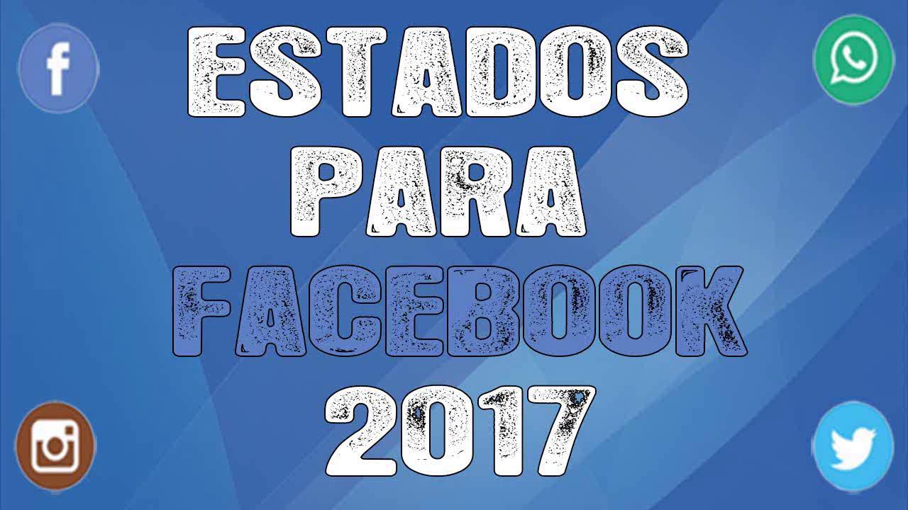 Frases Super Originales: Estados Para Facebook 2017 !!ORIGINALES!!