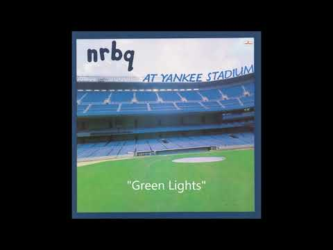 """NRBQ, """"Green Lights"""" from the At Yankee Stadium LP"""