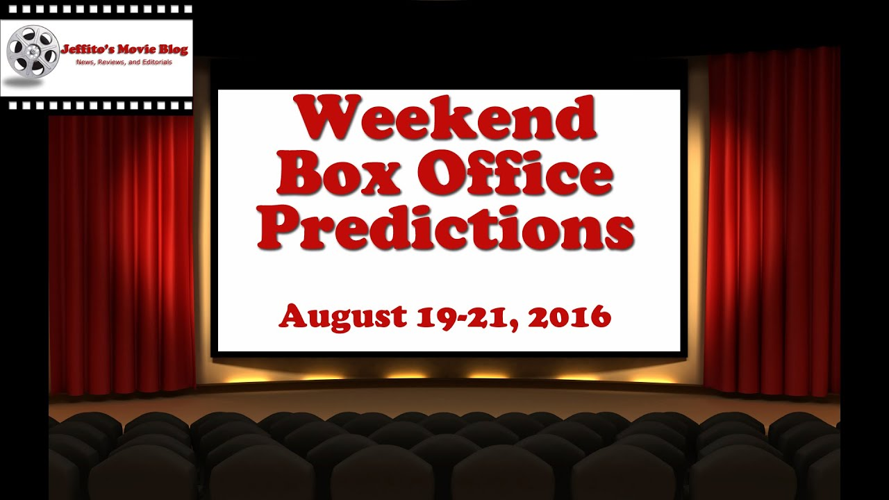 Weekend box office predictions august 19 21 2016 youtube - 2016 box office predictions ...
