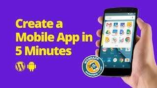 Build a Mobile App in 5 Minutes Using Wordpress and Only 1 Plugin