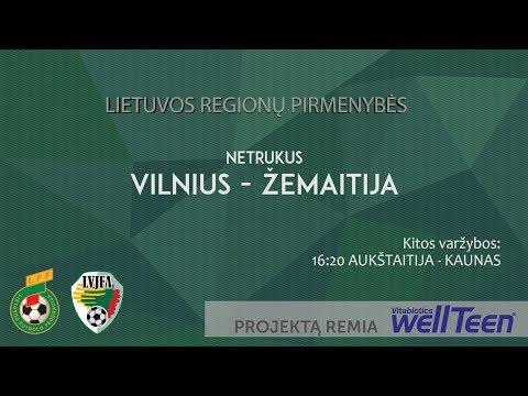 Lietuvos regionų pirmenybės (U-15): Vilnius - Žemaitija