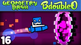 Geometry Dash :: JUMP SCHOOL!! ep 16 [Geometry Dash w/ BdoubleO100]