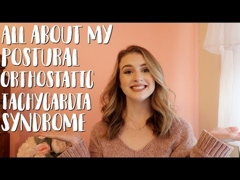 All About My POTS/Dysautonomia | Postural Orthostatic Tachycardia Syndrome