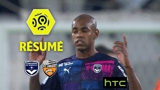 Girondins de Bordeaux - FC Lorient (2-1)  - Résumé - (GdB - FCL) / 2016-17