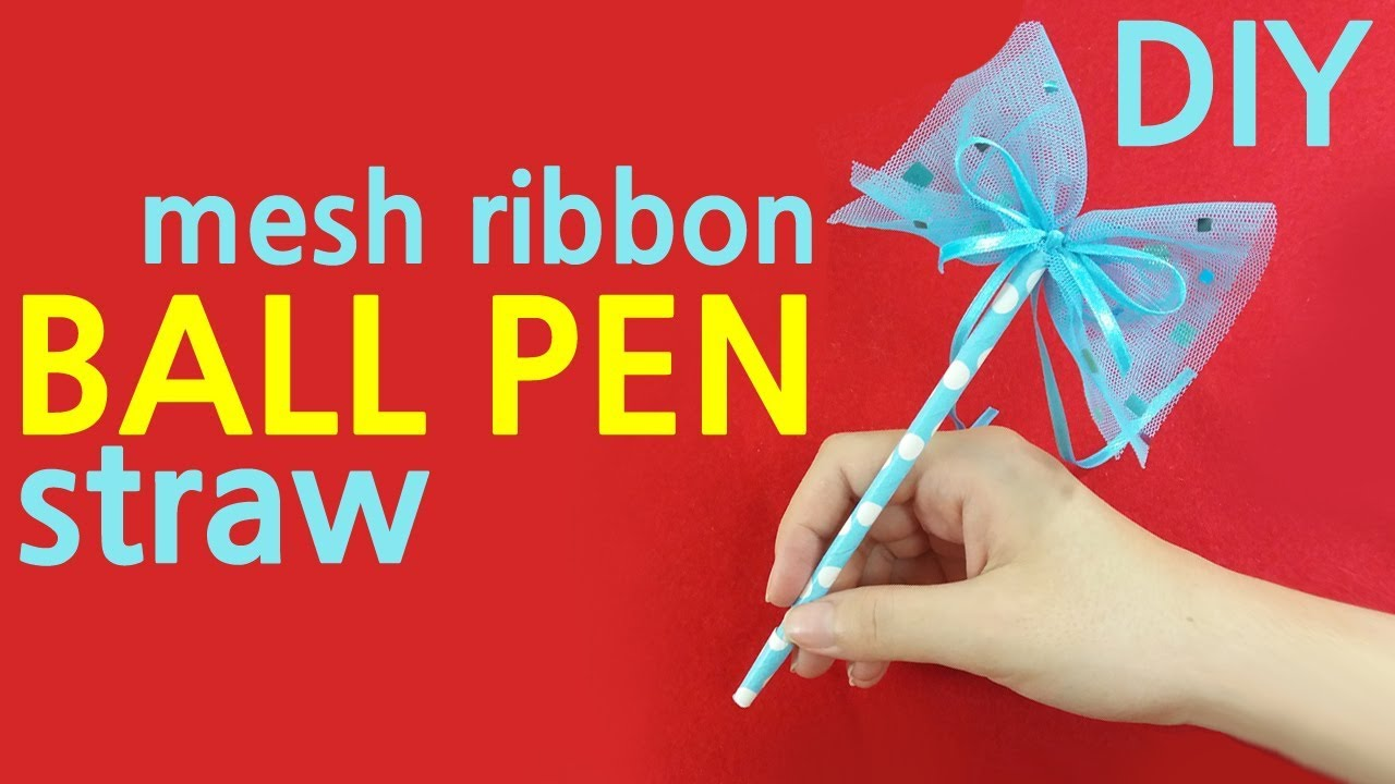 Easy DIY Cute Ball Pen - How to Make Ribbon Bow Pen w/ Straw (Ballpoint Pen  Decoration Idea)