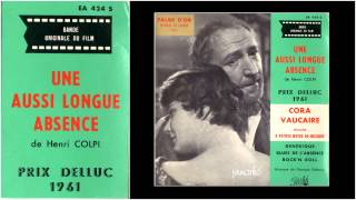 1961 BO du film UNE AUSSI LONGUE ABSENCE ( movie soundtrack )