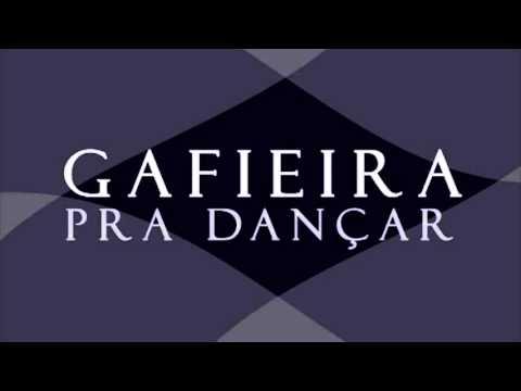 1 HORA DE GAFIEIRA PRA DANÇAR (Gafieira Pra Dançar)