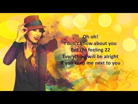 22 - Taylor Swift ( Karaoke / Instrumental ) + Lyrics