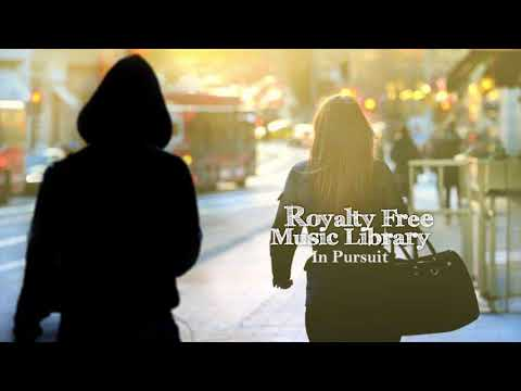 Action Tense Scene Making an Escape In Pursuit Instrumental Music | Royalty Free Music