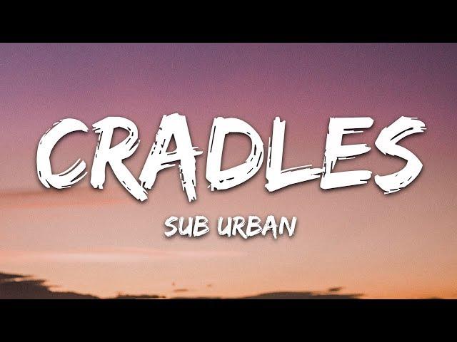 Cradles Mp3 Download 320kbps