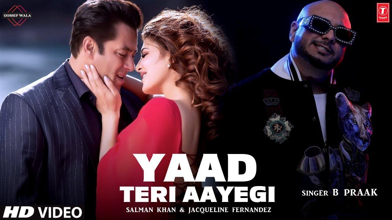B Praak Songs Salman Khan   Jacqueline Fernandez   Jaani, Hardy Sandhu   B Praak & Salman Khan Song