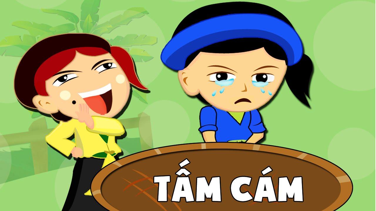 Tam Cam – Truyện Cổ Tích Tấm Cám – Truyện Cổ Tích Việt Nam