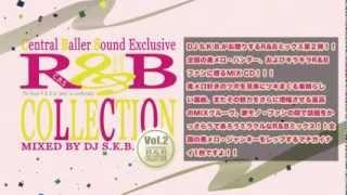 Gambar cover R&B COLLECTION VOL.2 / MIXED BY DJ S.K.B.