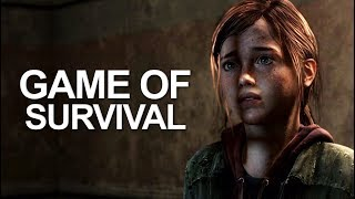 Game Of Survival   The Last Of Us