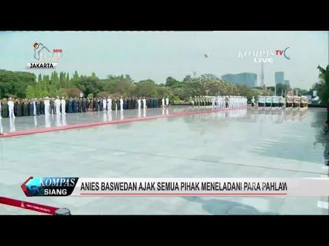 Anies Ajak Semua Pihak Meneladani Para Pahlawan Mp3