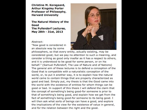 Pufendorf Lectures 2013 (lecture 1)--Christine Korsgaard (Audio only)