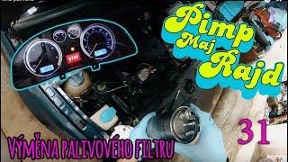 Pimp Maj Rajd #31 - Výměna palivového filtru a oprava budíků