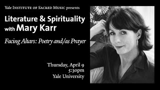 Literature & Spirituality with Mary Karr