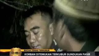 Download Video Penemuan Mayat Bocah Tewas Terkubur MP3 3GP MP4