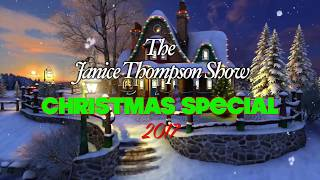 The Janice Thompson Show Christmas Special 2017