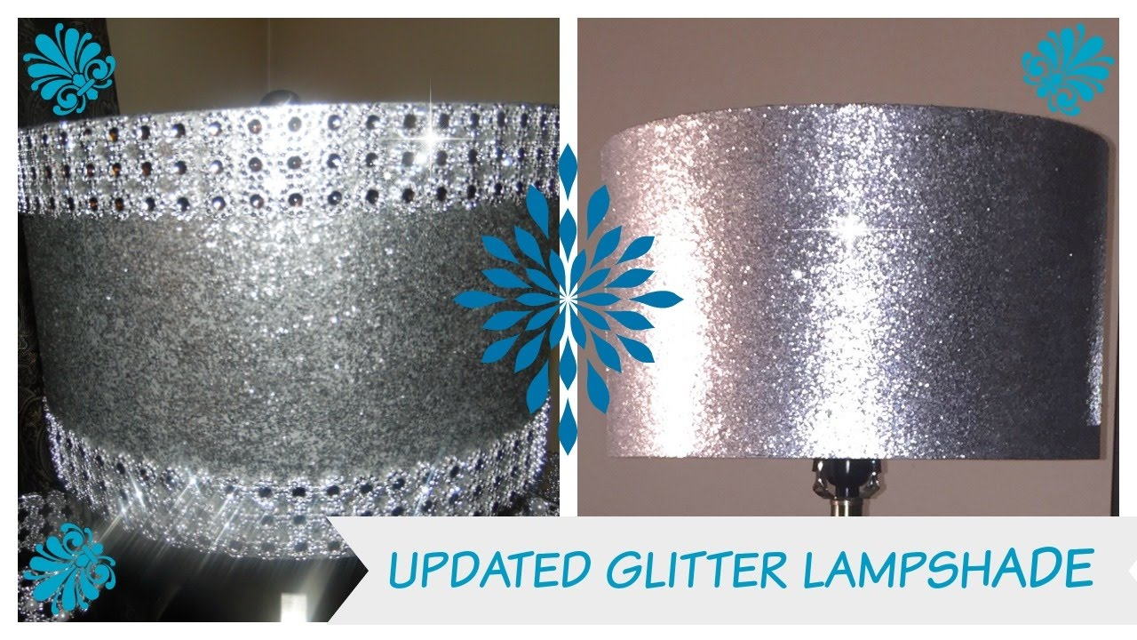 Diy Update Glitter Lampshade 💎 Bling Queens Youtube