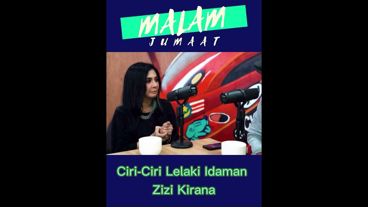 Lelaki Idaman Zizi Kirana