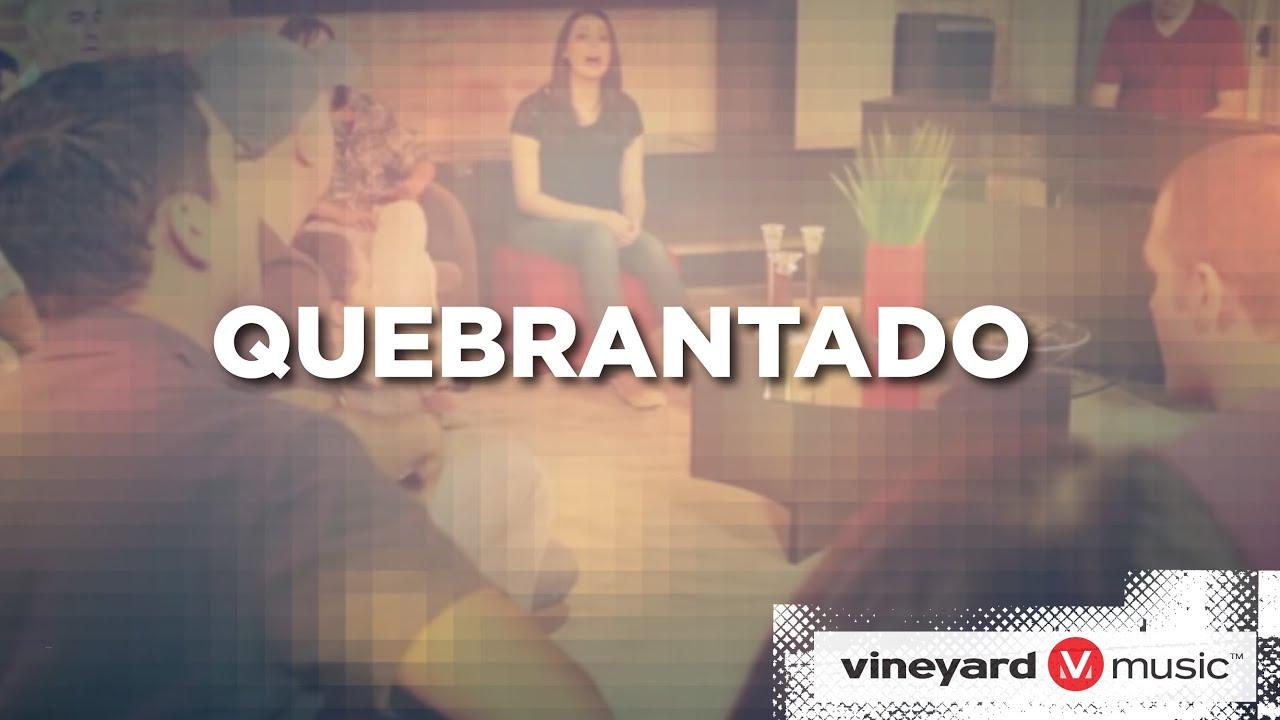 BAIXAR CD MINISTRIO VINEYARD QUEBRANTADO