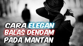 8 cara elegan membuat mantan menyesal