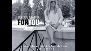 Inger Marie Gundersen Answer Me, My Love.wmv