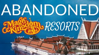 Abandoned - The Magic Kingdom Resorts thumbnail