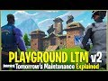 *NEW* Fortnite: TOMORROW'S MAINTENANCE EXPLAINED! | (Prepping for Playground LTM v2)