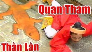 Quan Tham Bị Hóa Thành Con Thằn Lằn - Phim Cổ Tích Việt Nam Xưa Cũ, Chuyện Cổ Tích Hay Nhất