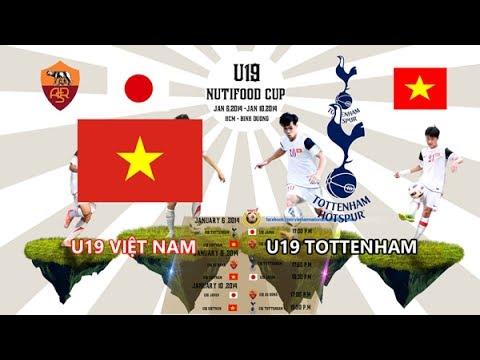 TRỰC TIẾP U19 Việt Nam vs U19 Tottenham 18h00 ngày 10/01