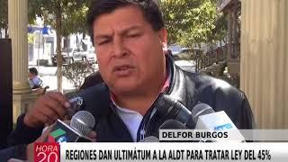 REGIONES DAN ULTIMÁTUM A LA ALDT PARA tratar LEY DEL 45%