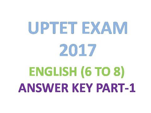 UPTET ANSWER KEY ENGLISH (6 TO 8) , UPTET EXAM ANSWER KEY PAPER 2
