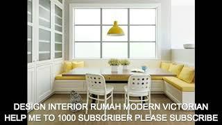 DESIGN INTERIOR RUMAH MODERN VICTORIAN