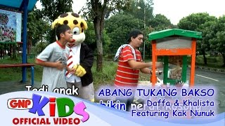 Video Abang Tukang Bakso - Daffa & Khalista feat Kak Nunuk download MP3, 3GP, MP4, WEBM, AVI, FLV Mei 2018
