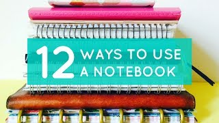12 Ways to Use an Empty Notebook