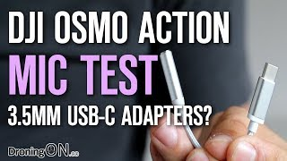 DJI Osmo Action USB-C to 3.5mm Mic Adapters - Will They Work?