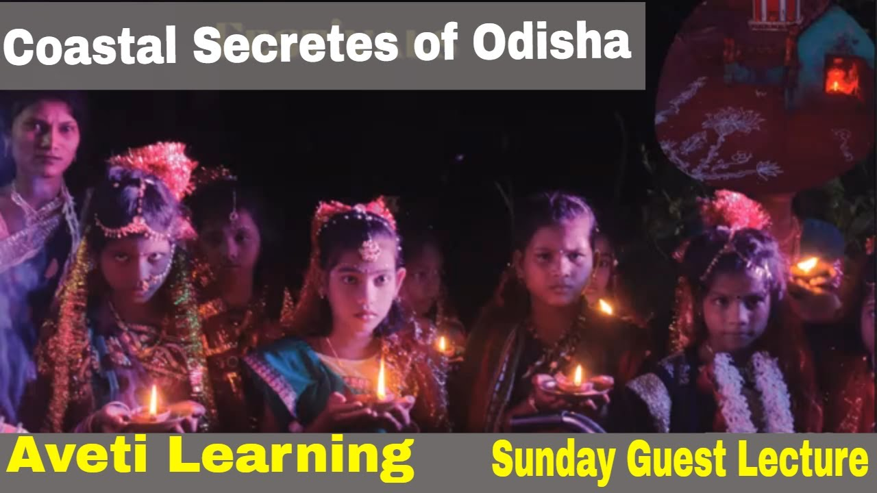 Coastal Secretes of Odisha|Sunday Guest Lecture |Jitu Mishra|Aveti Learning