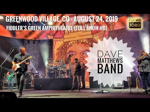 dave-matthews-band---08/24/2019-{full-show-|-1080p-hd}-fiddler's-green---greenwood-village,-co