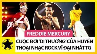 """Freddie Mercury – Cuộc Đời """"Dị Thường"""" Của Huyền Thoại Nhạc Rock Vĩ Đại Thế Giới"""