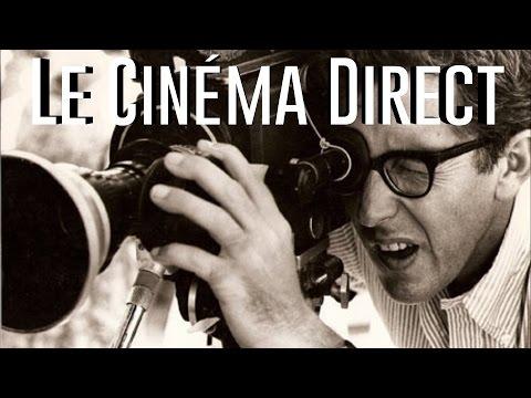 La Rubrique au Cinéma #4 - Le Cinéma Direct