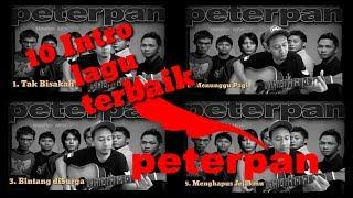 10 intro lagu terbaik Peterpan (by innod noe)